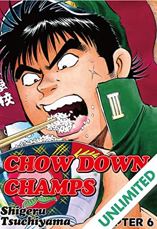 CHOW DOWN CHAMPS #6